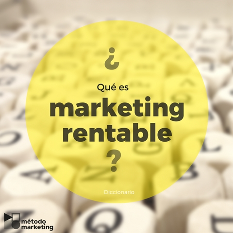 Dic-marketing rentable